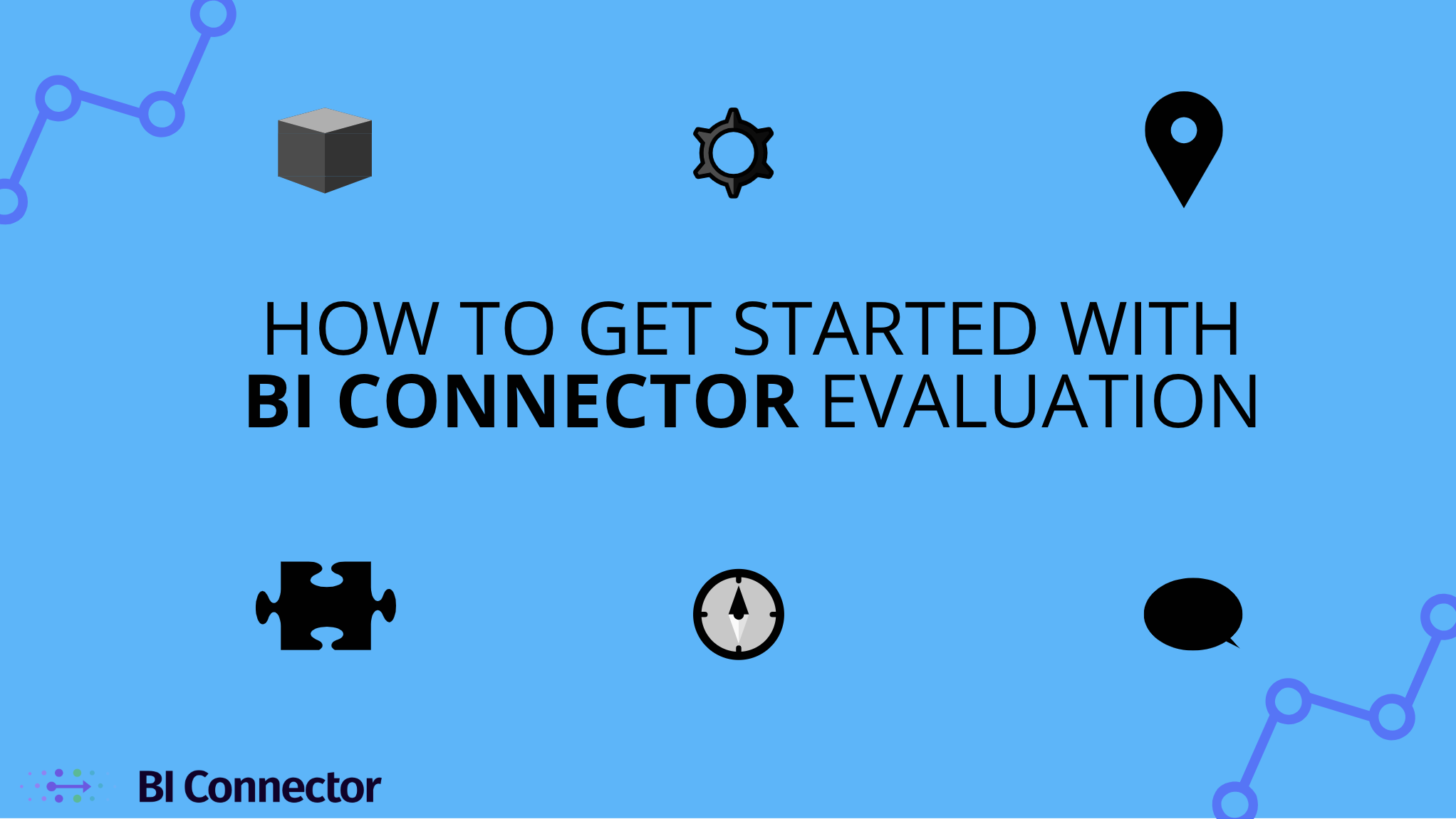 How_to_get_started_with_BI_connector_evaluation