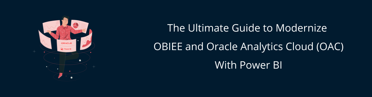 Modernizing OBIEE with Power BI