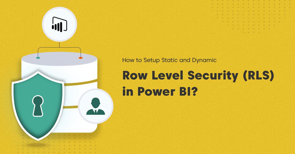 Power BI steps to setup row level security rls