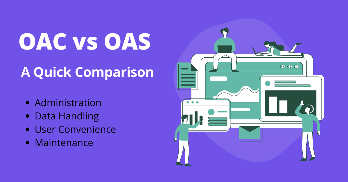 OAC vs OAS comparison
