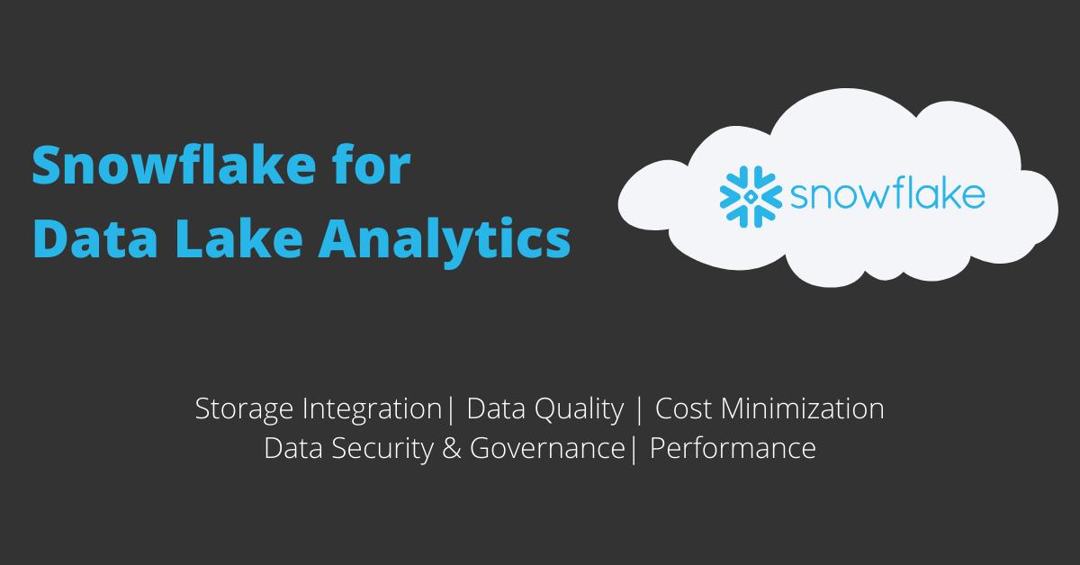 Snowflake for Data Lake Analytics