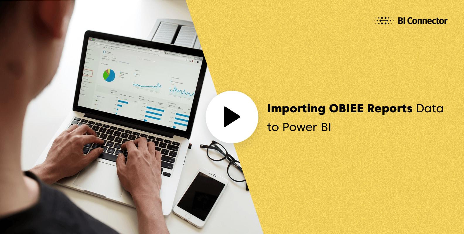 Importing OBIEE Reports Data to Power BI